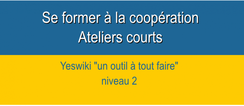 YEsWiki 2 – modules courts –  Formation coopération