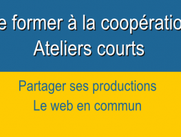 Partager ses productions – modules courts –  Formation coopération