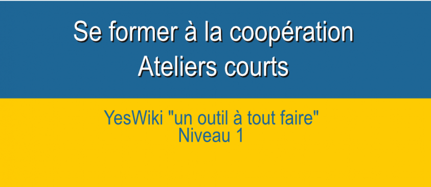 YEsWiki1 – modules courts –  Formation coopération