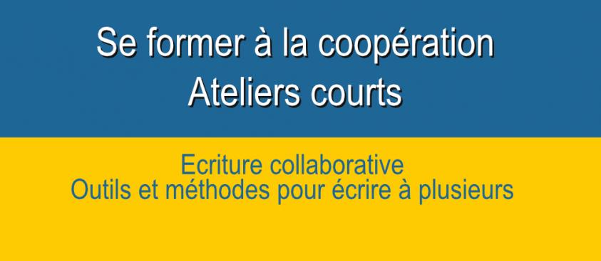 L'écriture collaborative – modules courts – Formation coopération