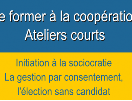 Initiation à la sociocratie – modules courts –  Formation coopération